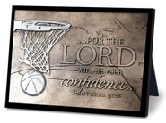 For the Lord Will Be Your Confidence, Basketball Sculpture Plaque  -