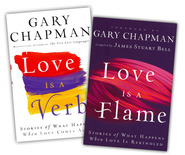 Love is a Verb/Love is a Flame, 2-Pack  -              By: Gary Chapman