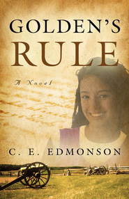 Golden's Rule - eBook  -     By: Chuck Edmonson