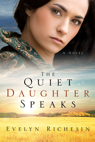 The Quiet Daughter Speaks - eBook  -     By: Evelyn Richesin