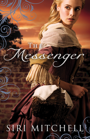 The Messenger  -              By: Siri Mitchell