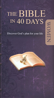 The Bible in 40 Days for Women  -