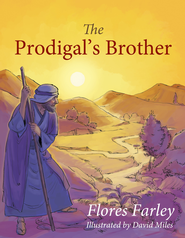 The Prodigal's Brother - eBook  -     By: Flores Farley
