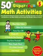 50+ Super-Fun Math Activities: Grade 5: Math Skills and Concepts 5th Graders Need to Know  -     By: Joseph D'agnese