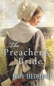 The Preacher's Bride   -     By: Jody Hedlund