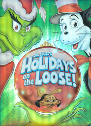 Dr. Seuss' Holidays On the Loose!   -