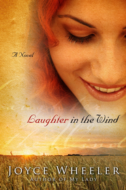 Laughter in the Wind - eBook  -     By: Joyce Wheeler
