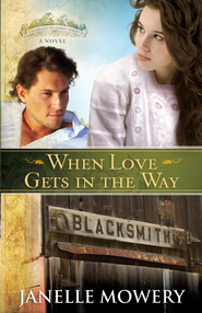 When Love Gets in the Way - eBook  -     By: Janelle Mowery