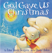 God Gave Us Christmas - eBook  -     By: Lisa Tawn Bergren