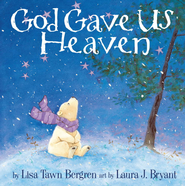 God Gave Us Heaven - eBook  -     By: Lisa Tawn Bergren
