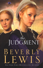 The Judgment, The Rose Trilogy #2   -              By: Beverly Lewis