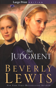 The Judgment, The Rose Trilogy #2: Large-Print Softcover   -     By: Beverly Lewis