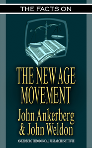 The Facts on the New Age Movement - eBook  -     By: John Ankerberg, John Weldon