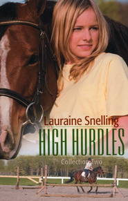 High Hurdles Collection 2: Books 6-10  -              By: Lauraine Snelling