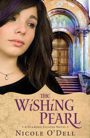 The Wishing Pearl - eBook  -     By: Nicole O'Dell