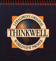 J.F. Baldwin's Original Thinkwell Worldview Primer   -     By: J.F. Baldwin