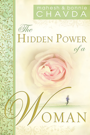 The Hidden Power of a Woman - eBook  -     By: Mahesh Chavda, Bonnie Chavda