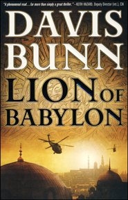 Lion of Babylon, Marc Royce Series #1   -              By: Davis Bunn