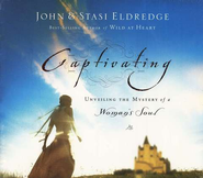 Captivating  Audiobook on CD  -     By: John Eldredge, Stasi Eldredge