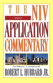 Joshua: NIV Application Commentary [NIVAC]   -     By: Robert Hubbard