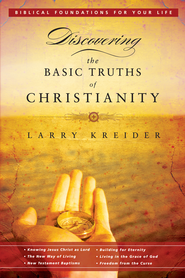 Discovering the Basic Truths of Christianity - eBook  -     By: Larry Kreider