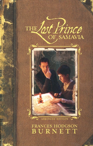 The Lost Prince of Samavia   -     By: Frances Hodgson Burnett