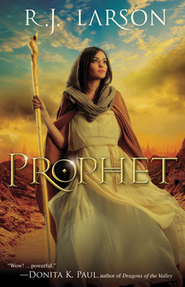 Prophet, Books of the Infinite Series #1   -     By: R.J. Larson