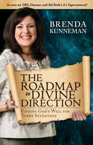 The Roadmap to Divine Direction: Finding God's Will for Every Situation - eBook  -     By: Brenda Kunneman