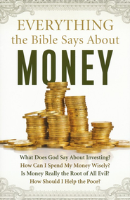 Everything the Bible Says About Money - eBook  -