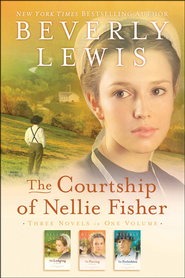 The Courtship of Nellie Fisher, 3-in-1 Collection  -     By: Beverly Lewis