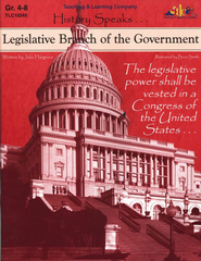 History Speaks...Legislative Branch Of The Government   -     By: Julia Hargrove