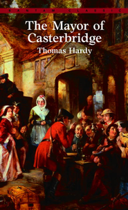 The Mayor of Casterbridge   -     By: Thomas Hardy