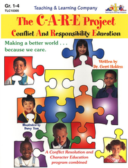 The C-A-R-E Project: Conflict and Responsibility Education  -     By: Gerri Holden