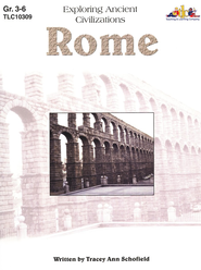 Exploring Ancient Civilizations: Rome  Grades 3-6  -     By: Tracey Ann Schofield