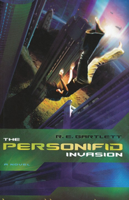 The Personifid Invasion   -     By: R.E. Bartlett