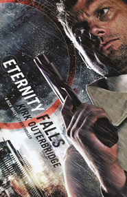 Eternity Falls, Rick Macey Series #1   -     By: Kirk Outerbridge