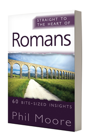 Romans (Straight to the Heart Series: 60 Bite-Sized Insights)   -     By: Phil Moore