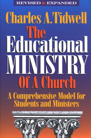 The Educational Ministry of a Church, Revised and  Expanded - Slightly Imperfect  -