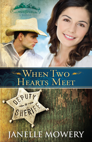 When Two Hearts Meet - eBook  -     By: Janelle Mowery
