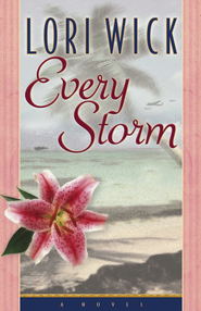 Every Storm - eBook  -     By: Lori Wick