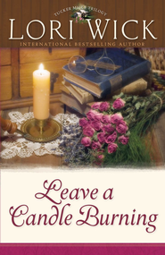 Leave a Candle Burning - eBook  -     By: Lori Wick