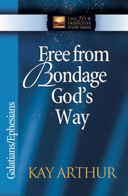 Free from Bondage God's Way: Galatians/Ephesians - eBook  -     By: Kay Arthur