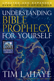 Understanding Bible Prophecy for Yourself - eBook  -     By: Tim LaHaye