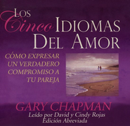 Los Cinco Idiomas Del Amor, Five Love Languages Abridged Audiobook on CD  -     Narrated By: David Rojas, Cindy Rojas     By: Gary Chapman