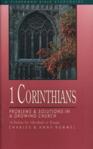1 Corinthians: Problems and Solutions in a Growing Church - eBook  -     By: Charles Hummel, Anne Hummel