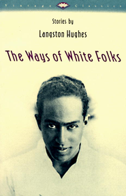 The Ways of White Folks: Stories - eBook  -     By: Langston Hughes