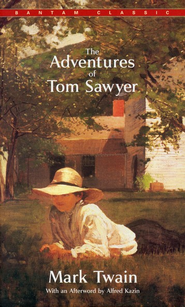 The Adventures of Tom Sawyer, Vol. 1      -              By: Mark Twain, Alfred Kazin
