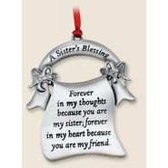 A Sister's Blessing--Pewter Ornament   -