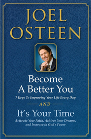 It's Your Time and Become a Better You Boxed Set: Become a Better You and It's Your Time - eBook  -     By: Joel Osteen