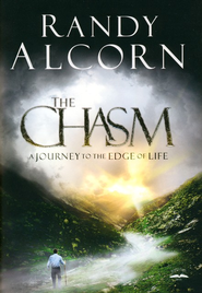 The Chasm: A Journey to the Edge of Life - eBook  -     By: Randy Alcorn